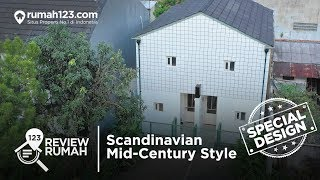 Review Rumah Special Design Scandinavian Mid  Century Style