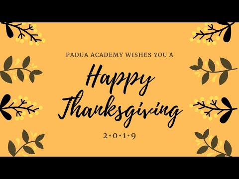 Happy Thanksgiving from Padua Academy