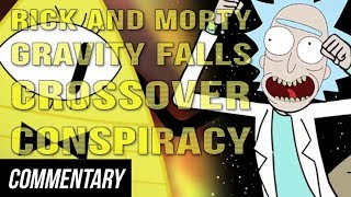 [Blind Commentary] Film Theory: The Rick and Morty/Gravity Falls Crossover Conspiracy