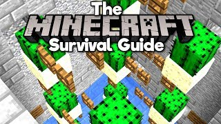 How To Farm Infinite Cactus! ▫ The Minecraft Survival Guide (Tutorial Lets Play) [Part 42]