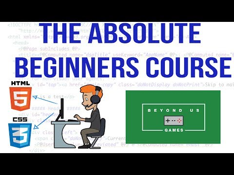 The Absolute Beginners Guide To HTML & CSS