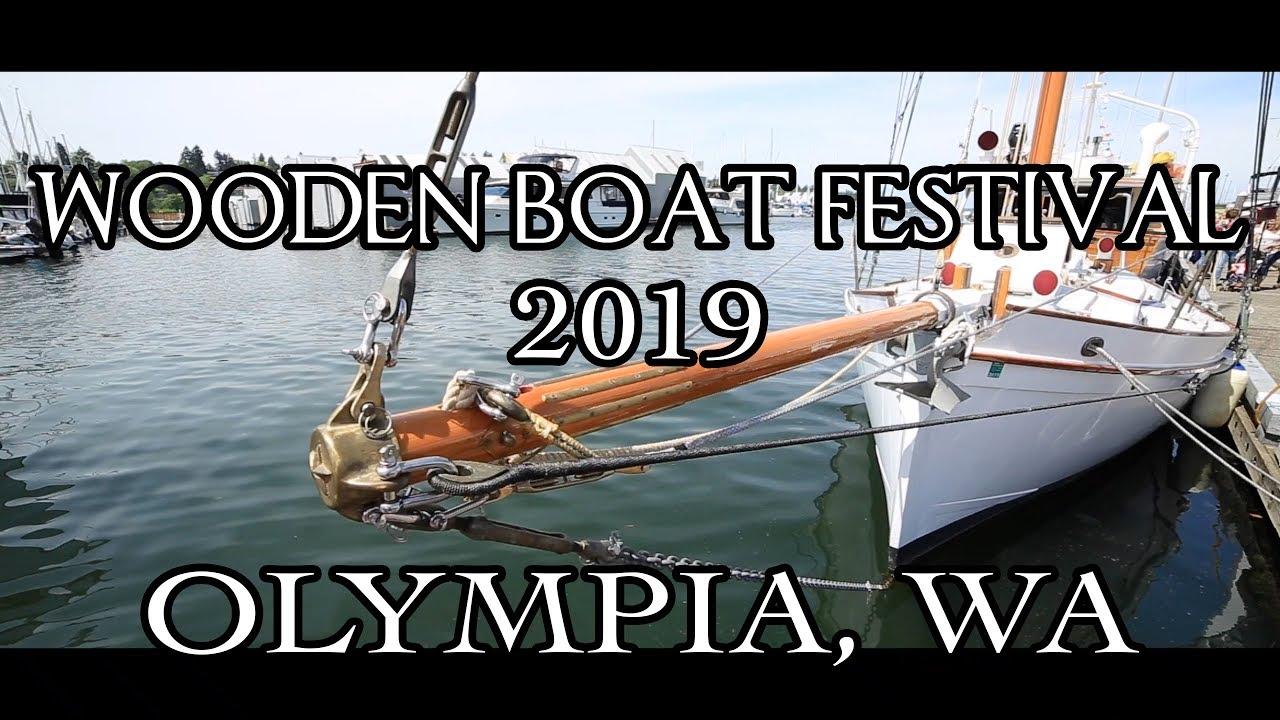 Wooden Boat Festival 2019 Olympia Wa