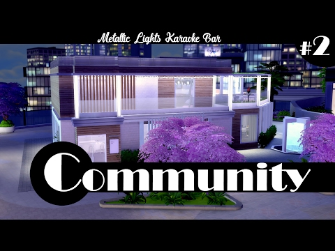 CC Build Series | Community #2 | Metallic Lights Karaoke Bar