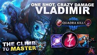 ONE SHOT, CRAZY DAMAGE VLADIMIR! - Climb to Master | League of Legends