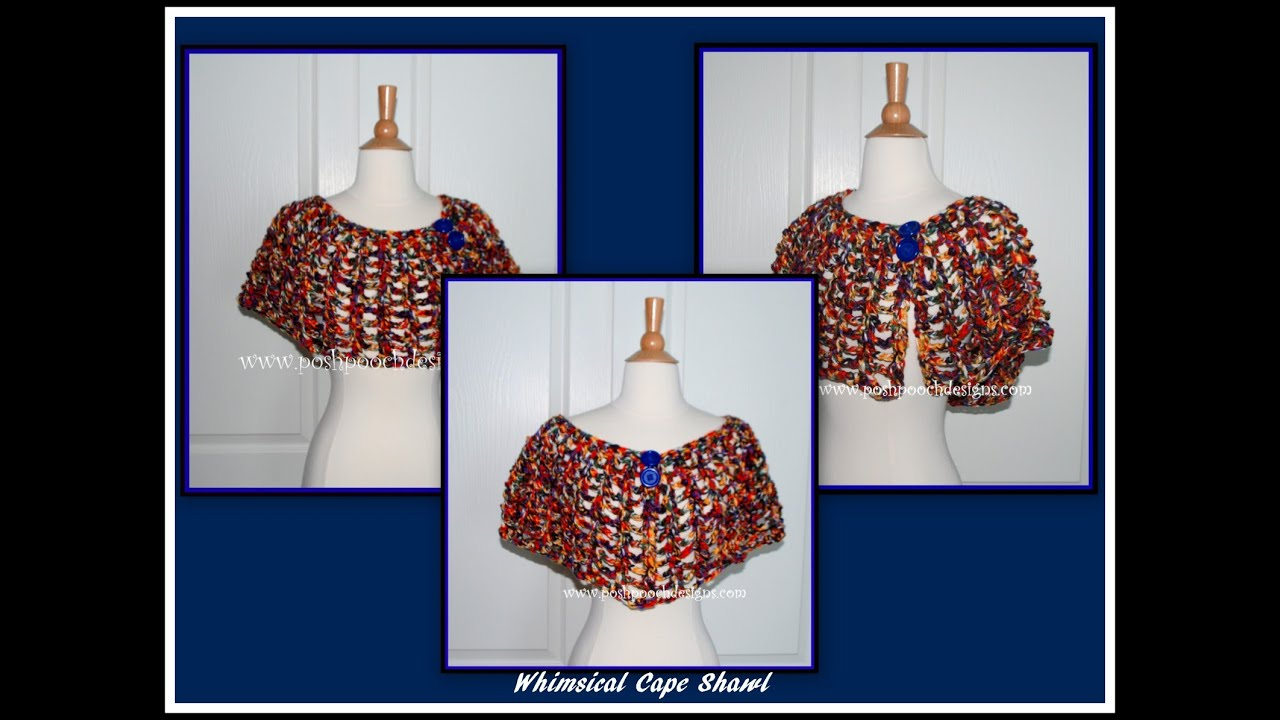 How to crochet the whimsical cape shawl youtube bankloansurffo Choice Image