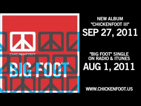 Chickenfoot big foot single official