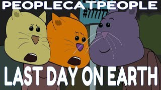 Last Day on Earth - People Cat People Animated Short