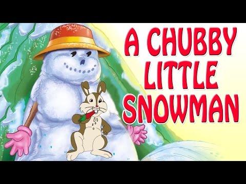 A Chubby Little Snowman   Animated Nursery Rhyme in English