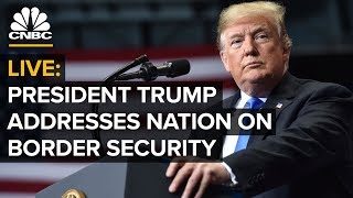 President Trump addresses the nation on border security – 1/8/2019