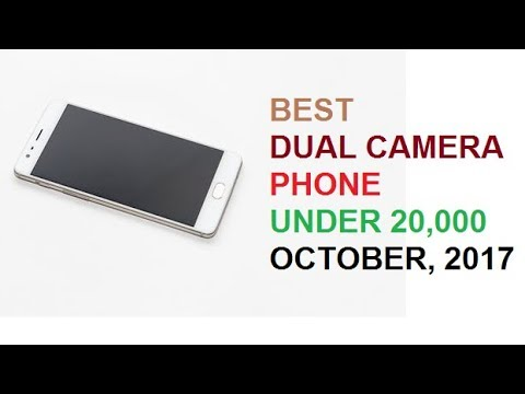 Top mobile phones with dual camera setup in India (October, 2017): under 20000