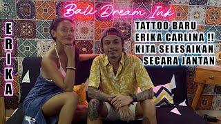 TattVlog : Tattoo Baru @ERIKA CARLINA  ! Kita Selesaikan Secara Jantan !