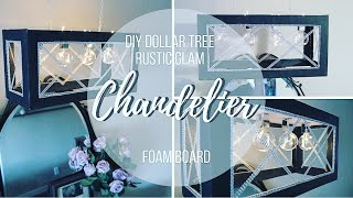 DIY DOLLAR TREE RUSTIC GLAM FOAM BOARD CHANDELIER
