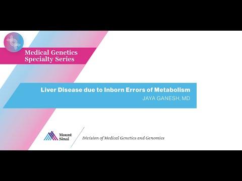 Liver Disease due to Inborn Errors of Metabolism