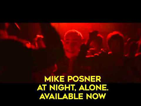 Mike Posner - At Night, Alone (official Trailer)