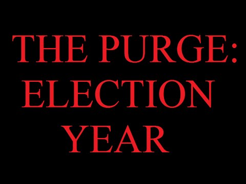 SPOILING EVERYTHING: THE PURGE: ELECTION YEAR