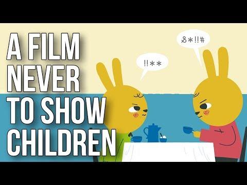 A Film Never to Show Children
