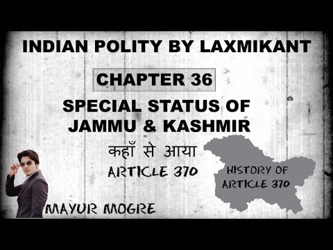 Special Status of Jammu & Kashmir- कहाँ से आया Article 370 (History of Article 370)