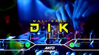 Download lagu DJ KU AKAN MENJAGAMU DI BANGUN DAN TIDURMU‼️ DIK - WALI BAND || FUNKOT VERSION