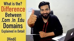 What is the Difference Between .com .in .edu Domains [Hindi]