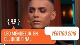 Leo Méndez Jr. enfrenta el Juicio Final   Vértigo 2018