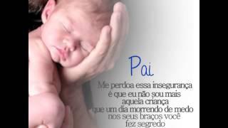 Homenagem ao dia dos Pais - Pai - Fábio Jr.