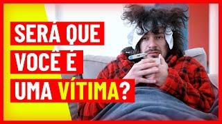 Será que você é uma vítima? | Grupo Q48