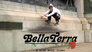 """Bella Terra"" A High Boyz Video"