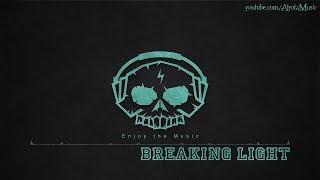 Breaking Light by Benjamin Kling - [Ambient, Post Rock Music]