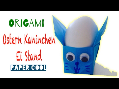 Origamiostern Kaninchen Ei Stand Basteln Aus Papier Mit Kindern Diy Origami Tiere