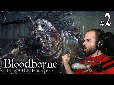 Bloodborne The Old Hunters #2 | 1r BOSS: LUDWIG, EL MALDITO | Gameplay Español