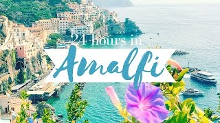 24 HOURS IN AMALFI