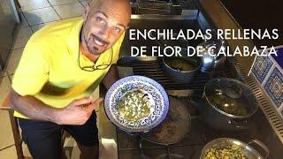 ENCHILADAS RELLENAS DE FLOR DE CALABAZA CON SALSA VERDE
