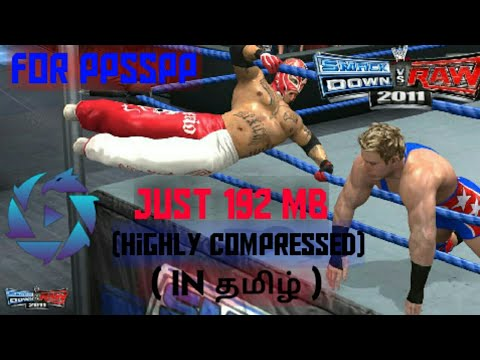 Download WWE Smack down VS Raw 2011 Highly compressed for android ppsspp in Tamil
