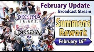 Summons Rework / February Update Stream - Dissidia Final Fantasy NT / Arcade