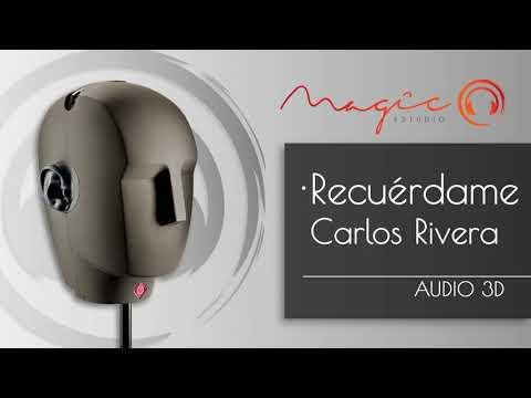 Sonido 3D - Cover Carlos Rivera - Recuérdame