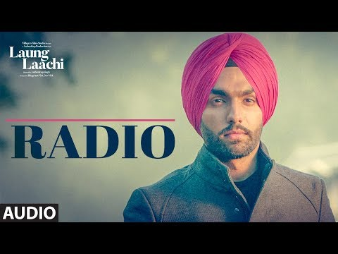 Radio: Laung Laachi (Audio Song) | Ammy Virk, Neeru Bajwa | Amrit Maan, Mannat Noor