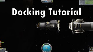 Kerbal Space Program - Tutorial For Beginners - Part 11 - Docking