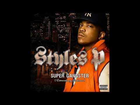 Styles P - Super Gangster (Full Album)