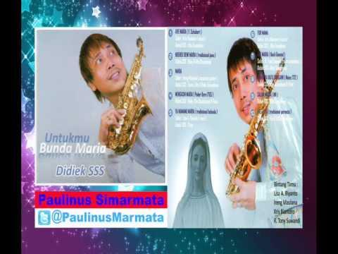 Lagu Katolik ( 10 Instrumen & Lagu  ) Bunda Maria  Vikal: Lisa A Riyanto & Musik : Didiek SSS