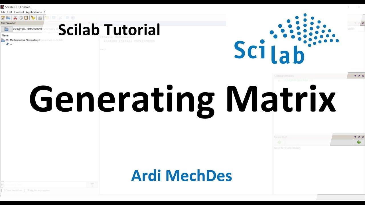 Scilab Tutorial - Generating Matrix