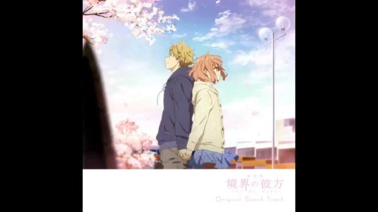Kyoukai No Kanata I Ll Be Here Mirai Hen Ost Track 2 Youtube