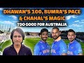 Dhawan's 100 , Bumra's pace Chahal's Magic too good for Australia