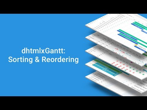 How To Sort And Reorder Tasks In The Grid Of A JavaScript Gantt Chart - DHTMLX Tutorial