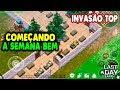 INVASÃO TOP COMEÇANDO A SEMANA BEM - Last Day On Earth