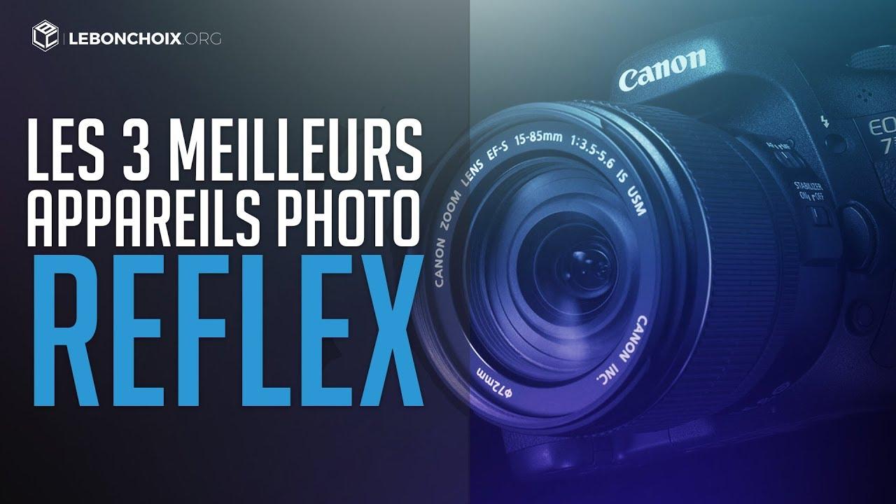 Top 3 Des Meilleurs Appareils Photo Reflex Comparatif Test