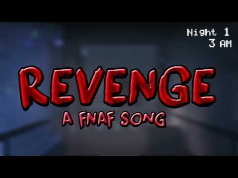 fnaf song revenge