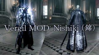 【DMC4SE】Vergil MOD: Nishiki (錦)【MOD】