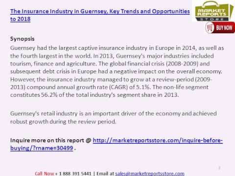 Guernsey Insurance Market - Key Trends and Opportunities to 2018
