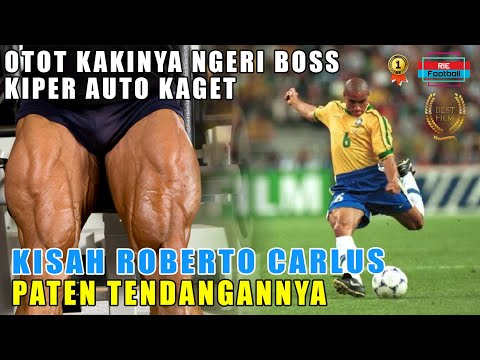 Kisah ROBERTO CARLOS 2021 : Mengenang Legenda power shoot | Real Madrid | Brazil | Rie Football