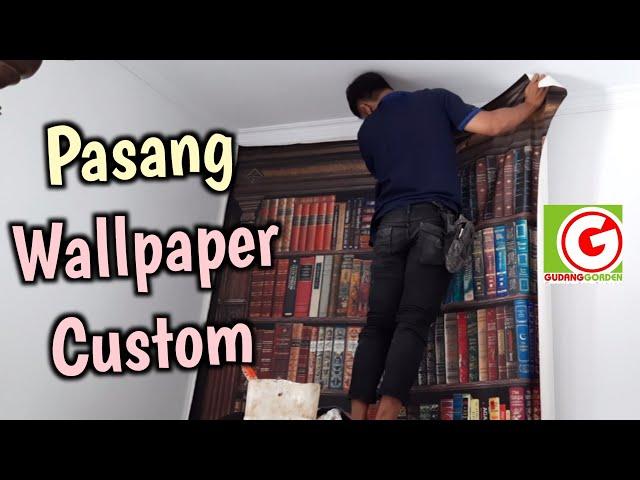 PROSES PEMASANGAN WALLPAPER CUSTOM DI HEGARMANAH | WALLPAPER MOTIF SESUAI KEINGINAN 082310989451